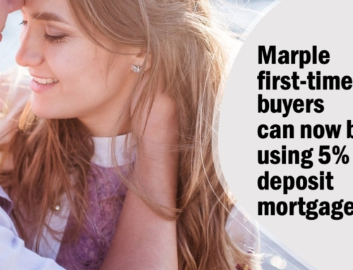 MARPLE FIRST-TIME BUYERS CAN NOW BUY USING 5% DEPOSIT MORTGAGES